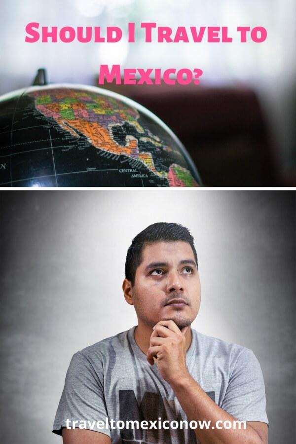 Should I Travel to Mexico
