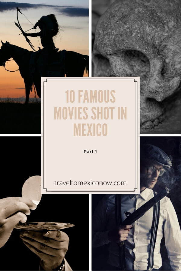 Movies shot in Mexico