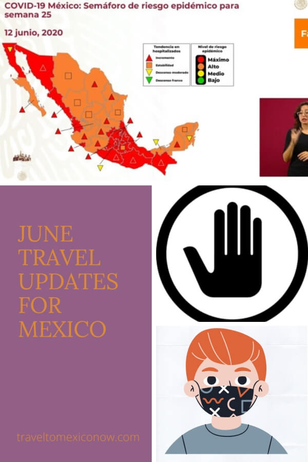 June Travel Updates for Mexico