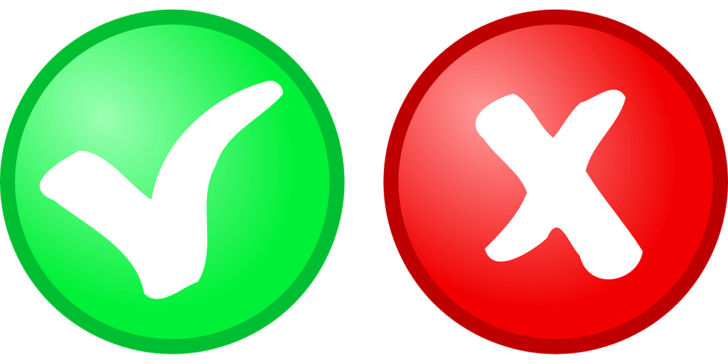 Green check mark and red x.