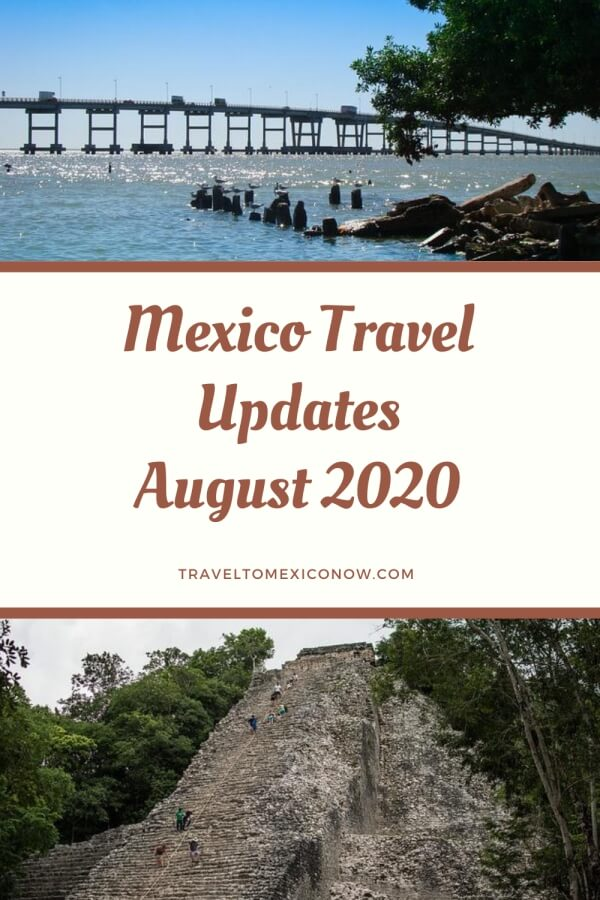 Mexico Travel Updates August 2020