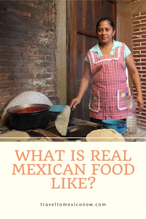 What is real Mexican food like?