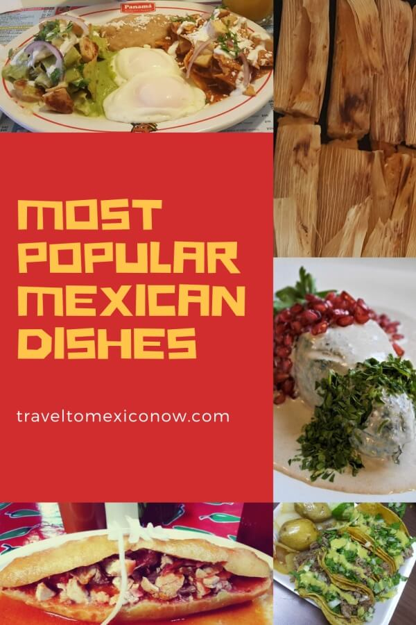 Most popular Mexican dishes.